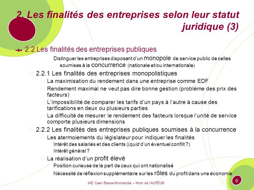 2. Les finalités des entreprises selon leur statut juridique (3)