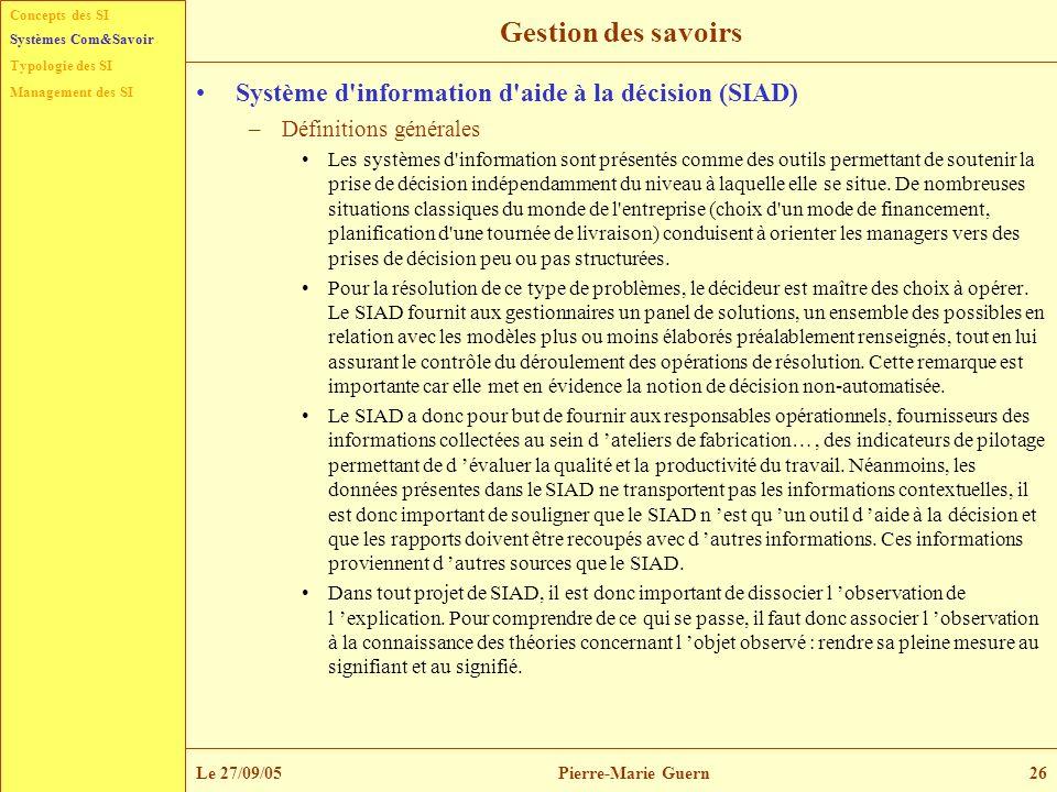 Gestion des savoirs Système d information d aide à la décision (SIAD)