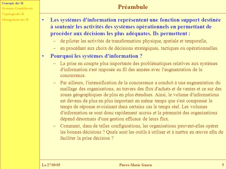 Concepts des SIPréambule.