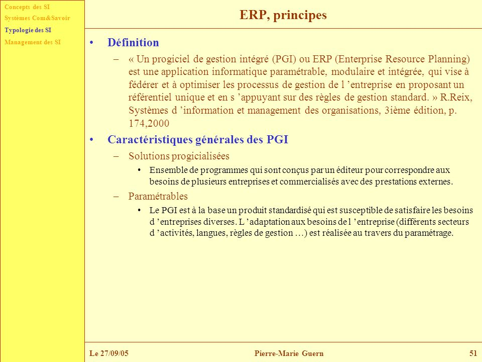 ERP, principes Définition Caractéristiques générales des PGI