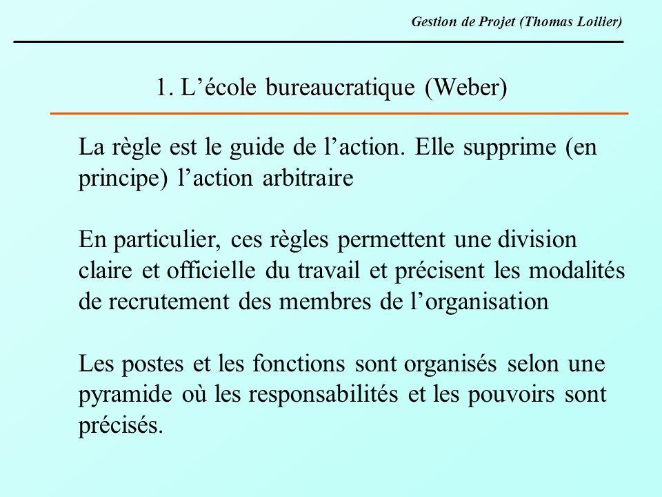 1. L'école bureaucratique (Weber)