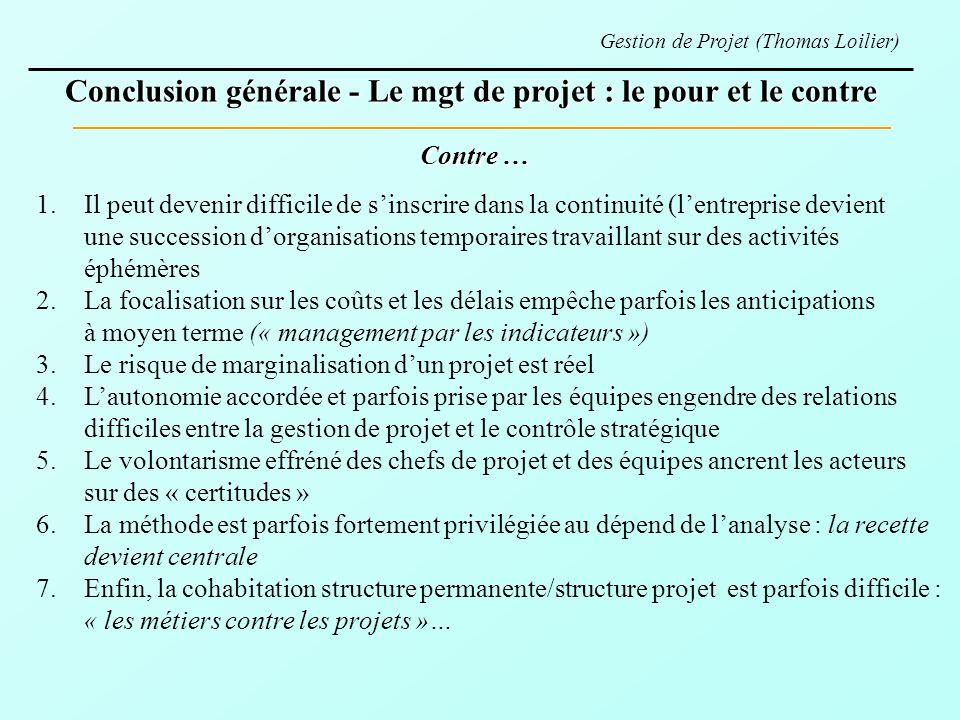 Conclusion générale - Le mgt de projet : le pour et le contre