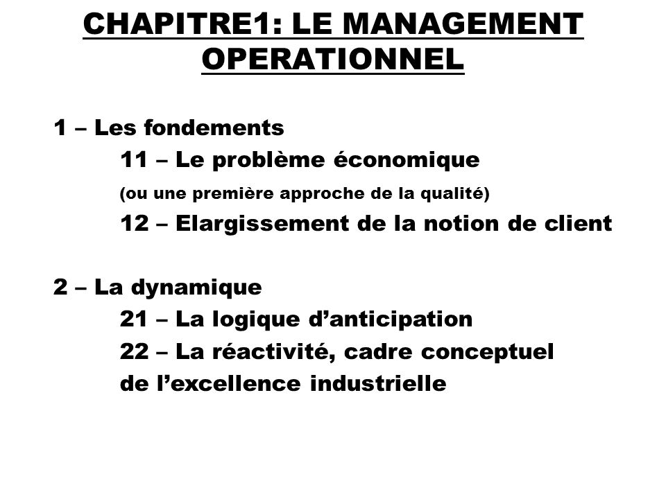 CHAPITRE1: LE MANAGEMENT OPERATIONNEL