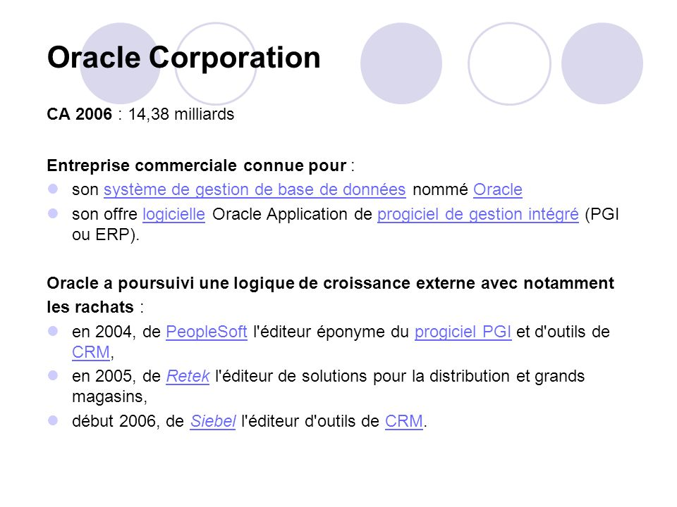 Oracle Corporation CA 2006 : 14,38 milliards