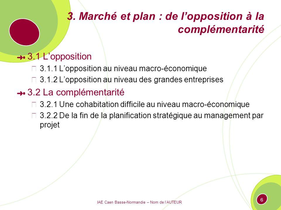 3. Marché et plan : de l'opposition à la complémentarité