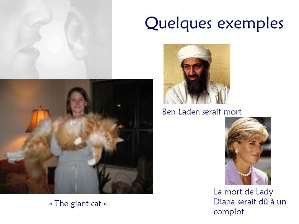 Quelques exemples Ben Laden serait mort