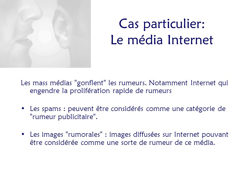Cas particulier: Le média Internet