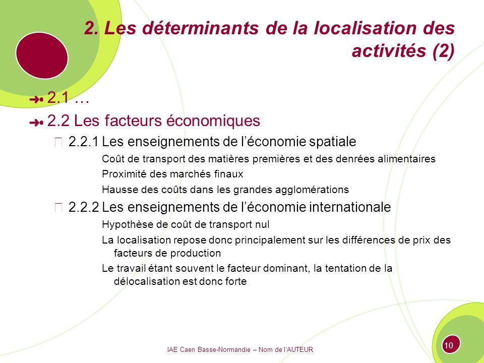 2. Les déterminants de la localisation des activités (2)