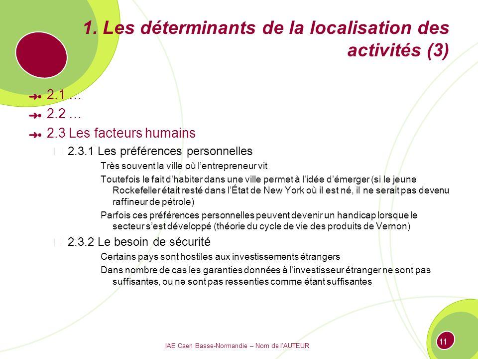 1. Les déterminants de la localisation des activités (3)