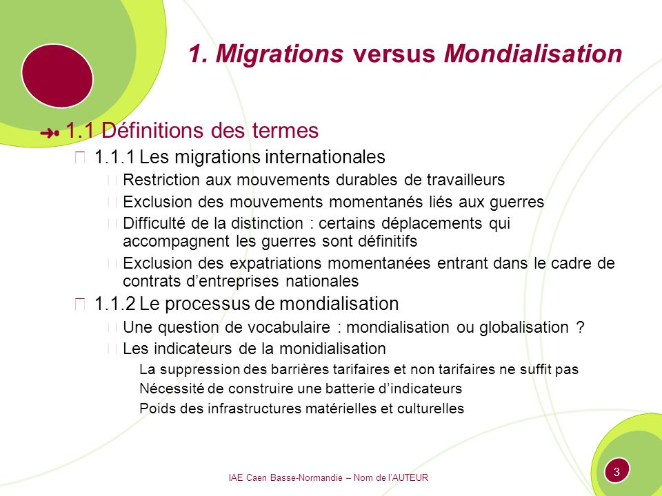1. Migrations versus Mondialisation