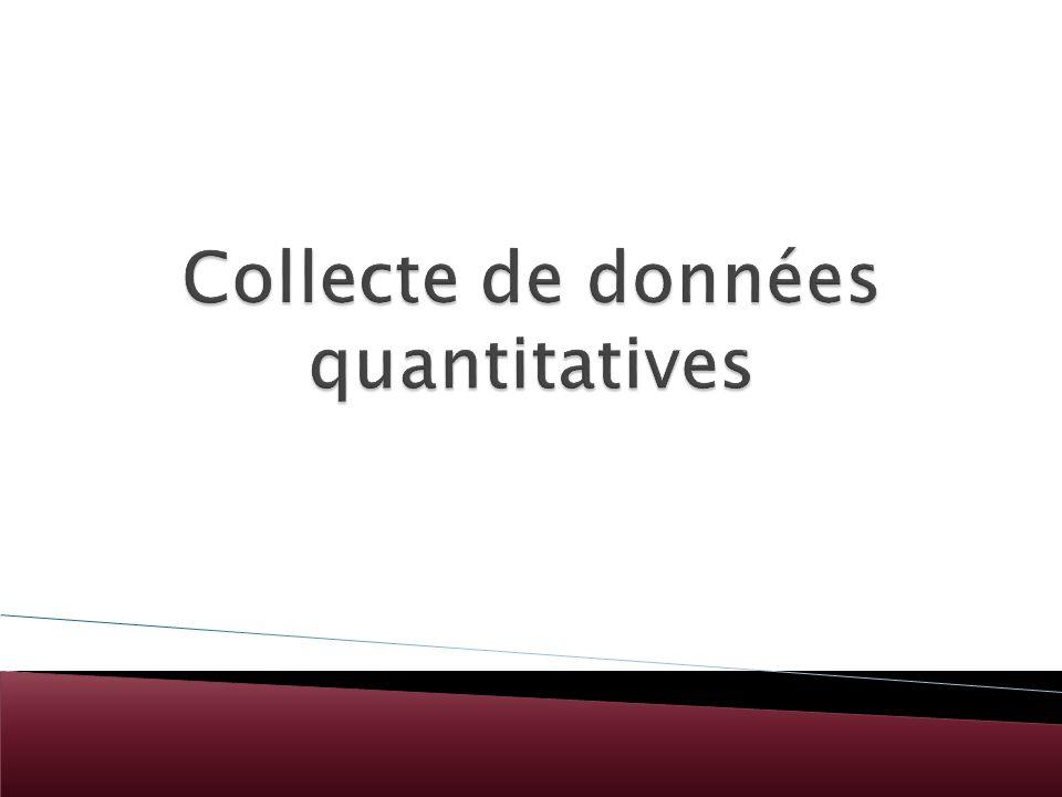 Collecte de données quantitatives