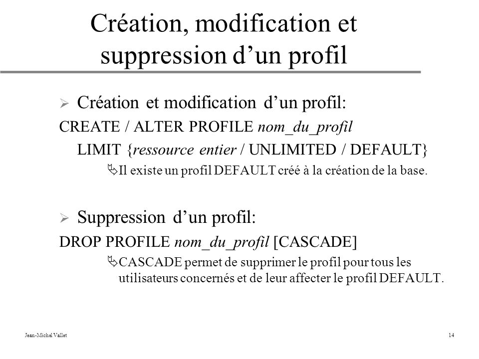 Création, modification et suppression d'un profil