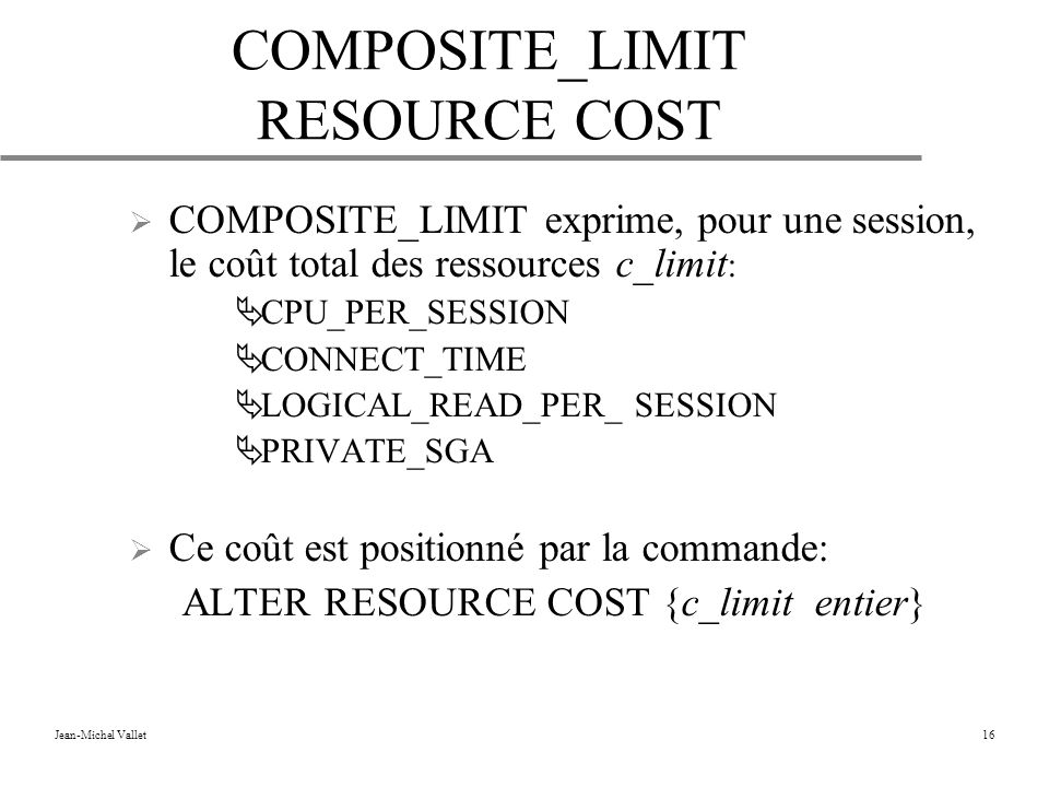 COMPOSITE_LIMIT RESOURCE COST