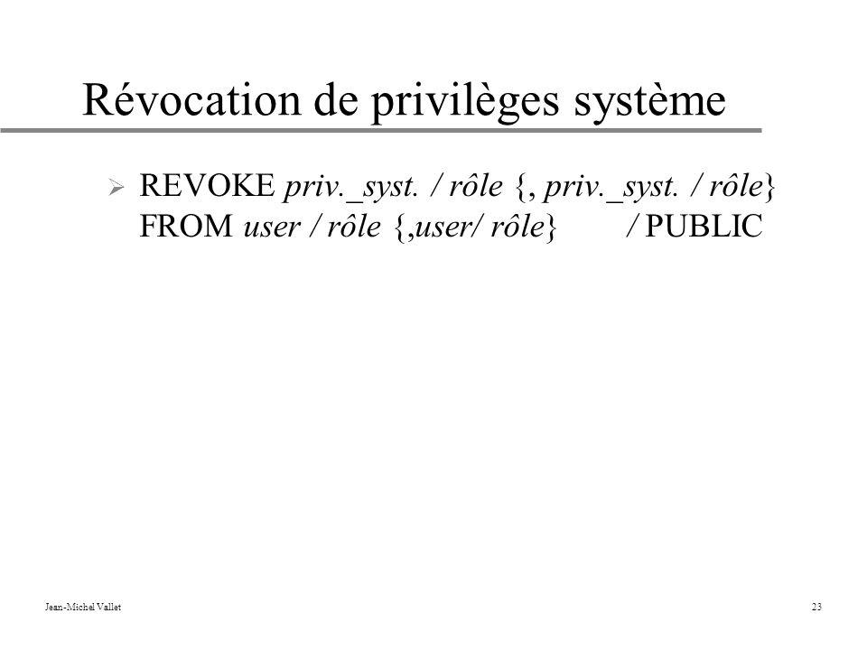 Révocation de privilèges système