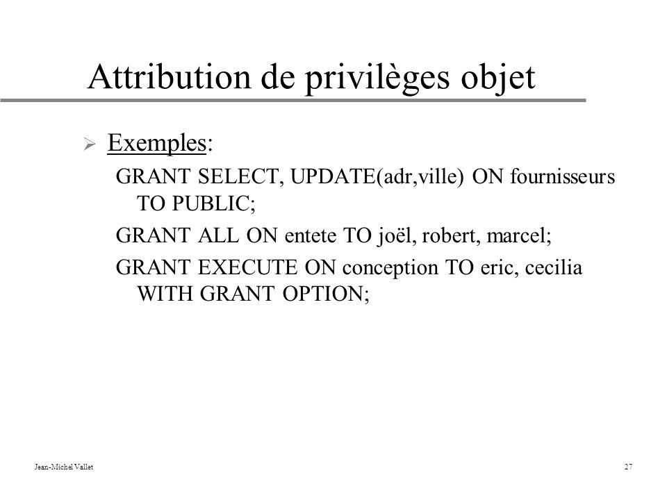 Attribution de privilèges objet