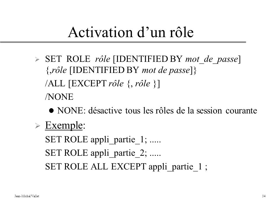 Activation d'un rôle Exemple: