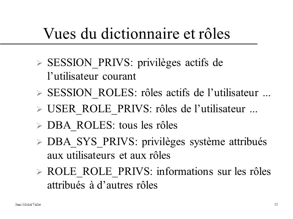 Vues du dictionnaire et rôles