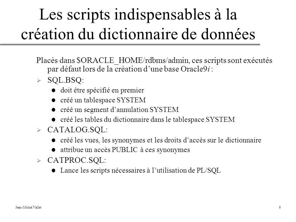 Les scripts indispensables à la création du dictionnaire de données