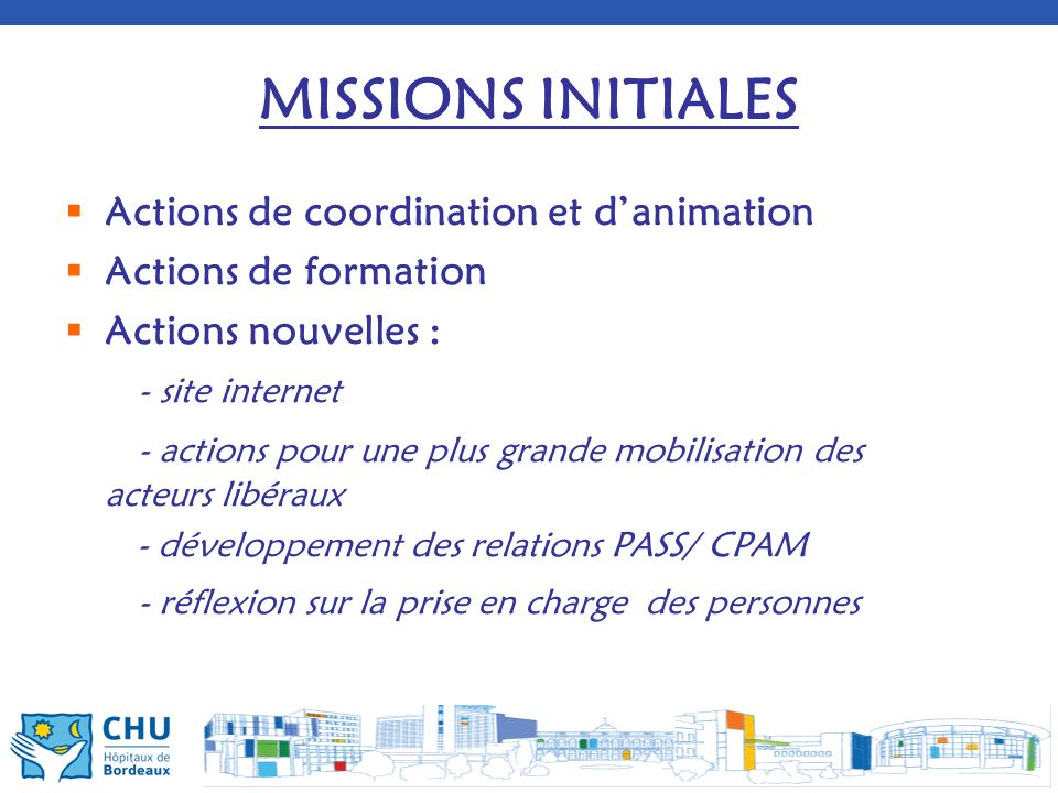 MISSIONS INITIALES Actions de coordination et d'animation