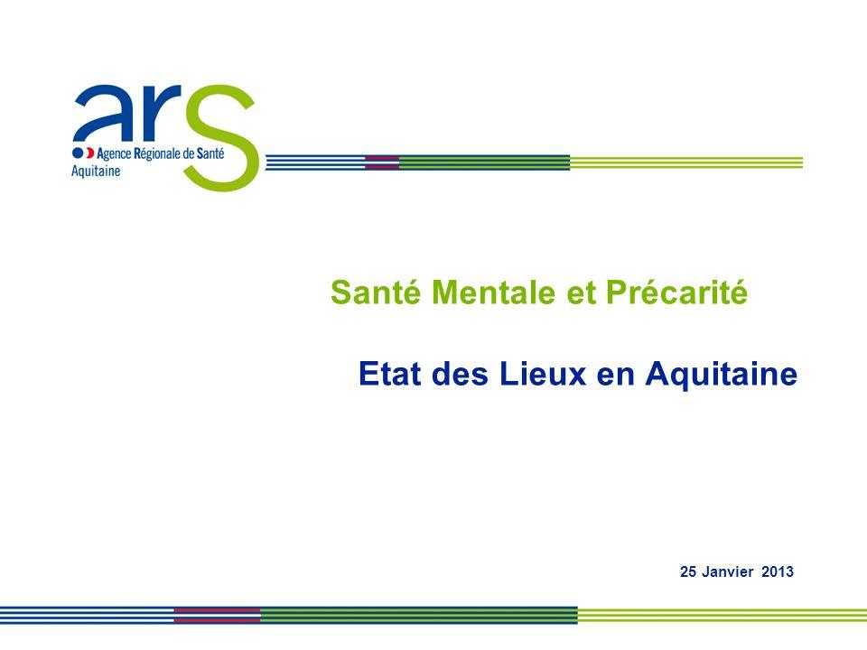 Santé Mentale et Précarité Etat des Lieux en Aquitaine