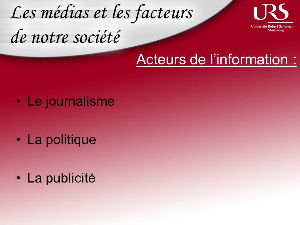 Acteurs de l'information :