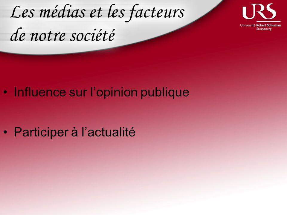 Influence sur l'opinion publique