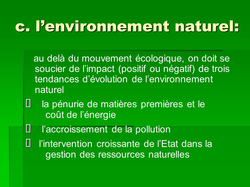 c. l'environnement naturel: