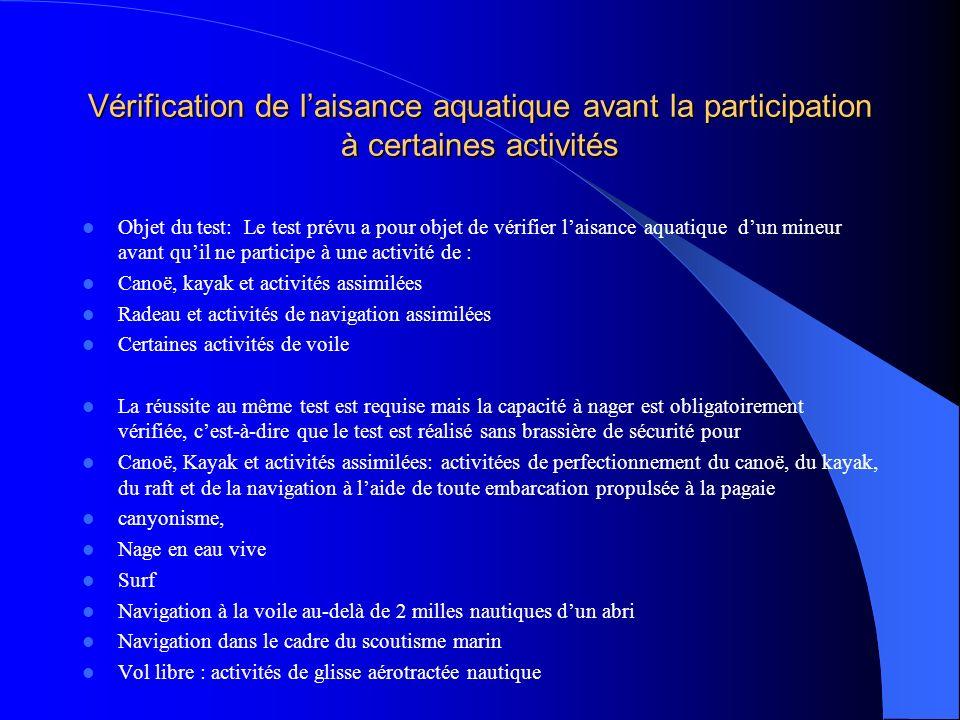 Vérification de l'aisance aquatique avant la participation à certaines activités