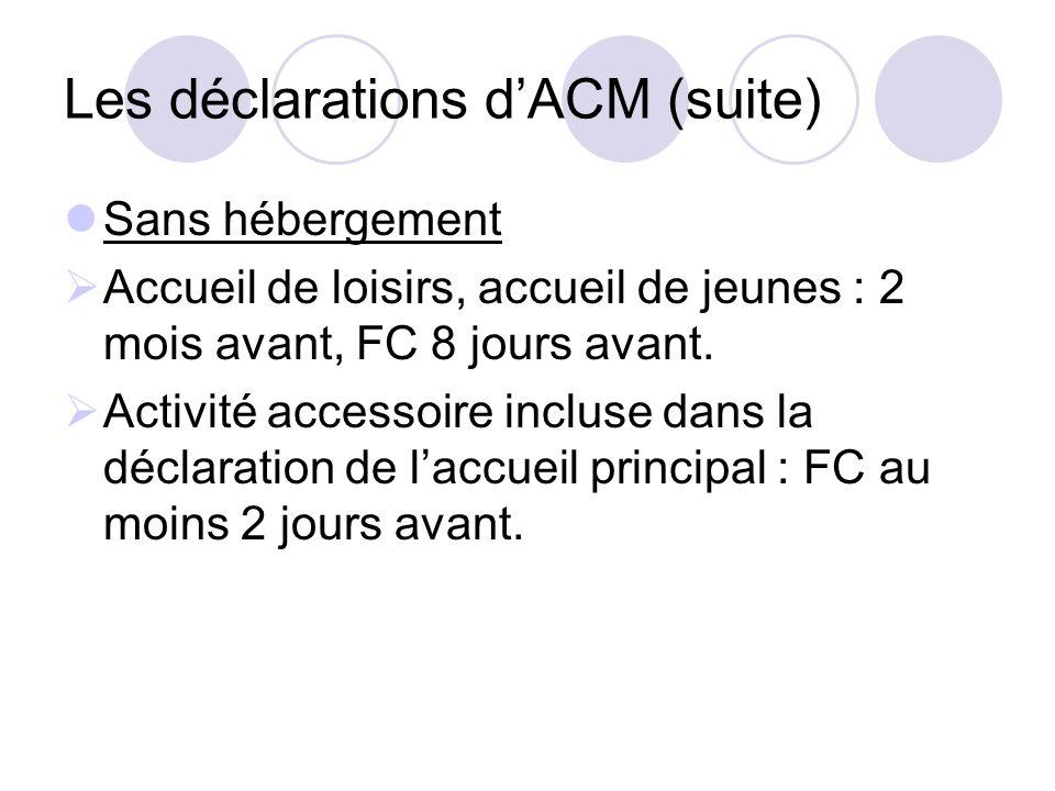 Les déclarations d'ACM (suite)