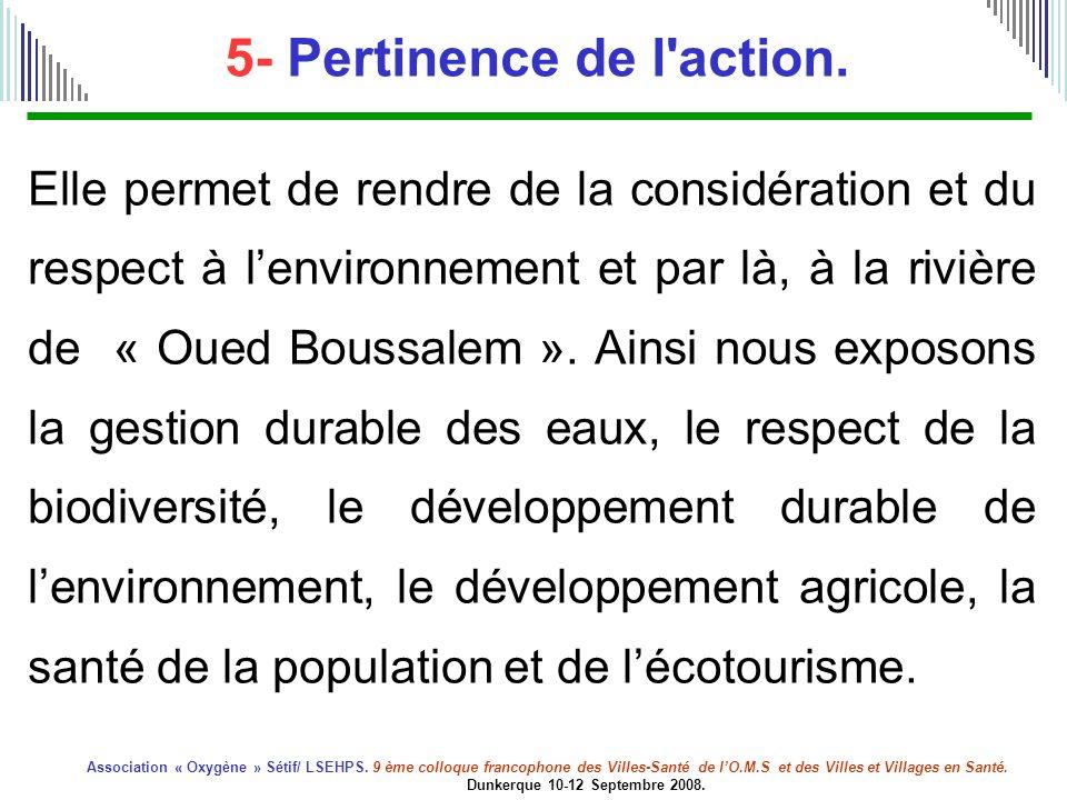 5- Pertinence de l action.