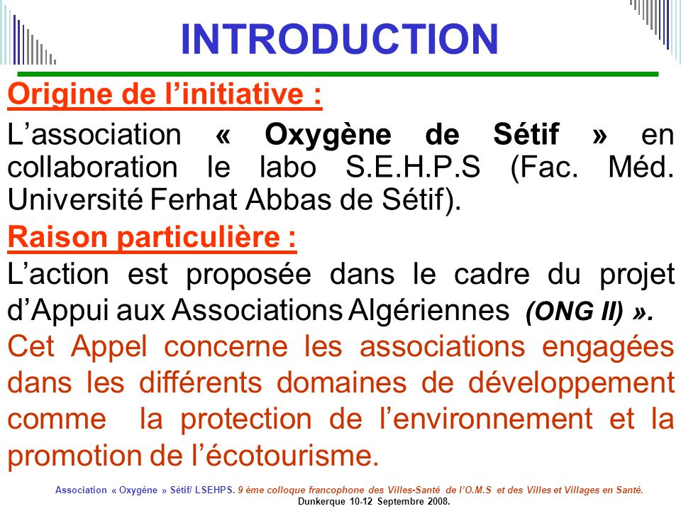 INTRODUCTION Origine de l'initiative :