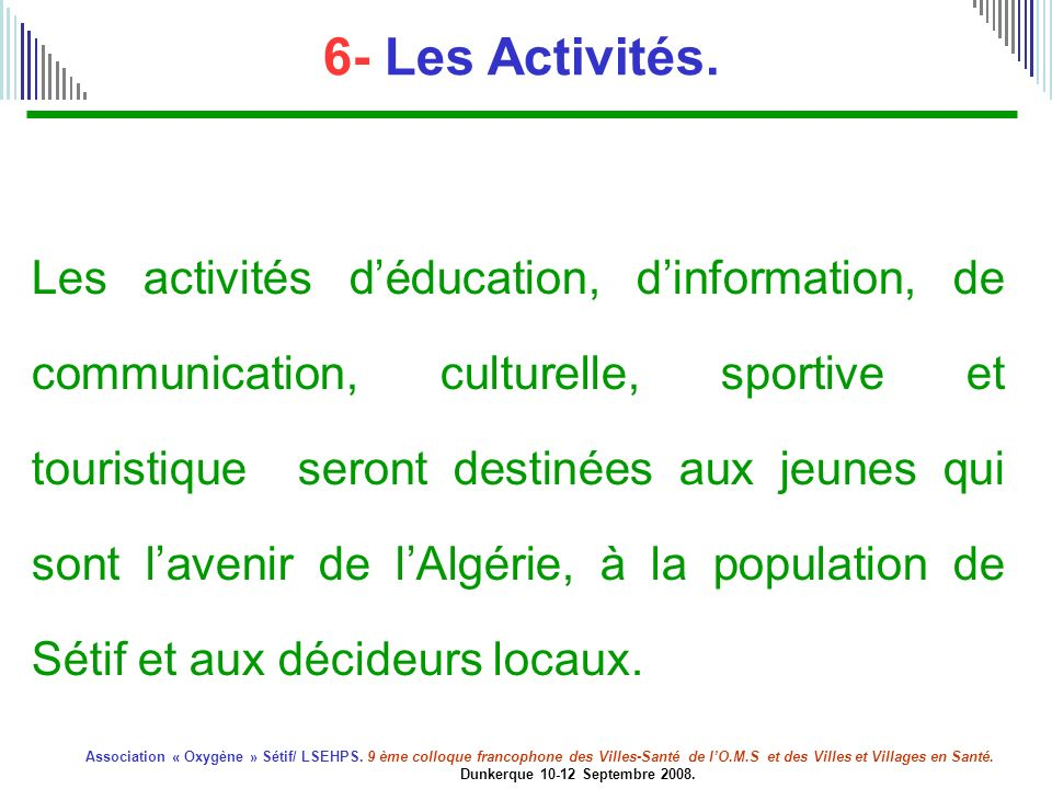 6- Les Activités.
