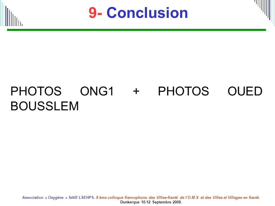9- Conclusion PHOTOS ONG1 + PHOTOS OUED BOUSSLEM