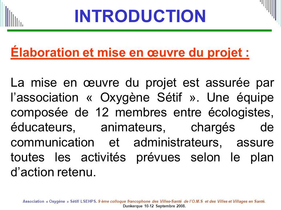 INTRODUCTION Élaboration et mise en œuvre du projet :