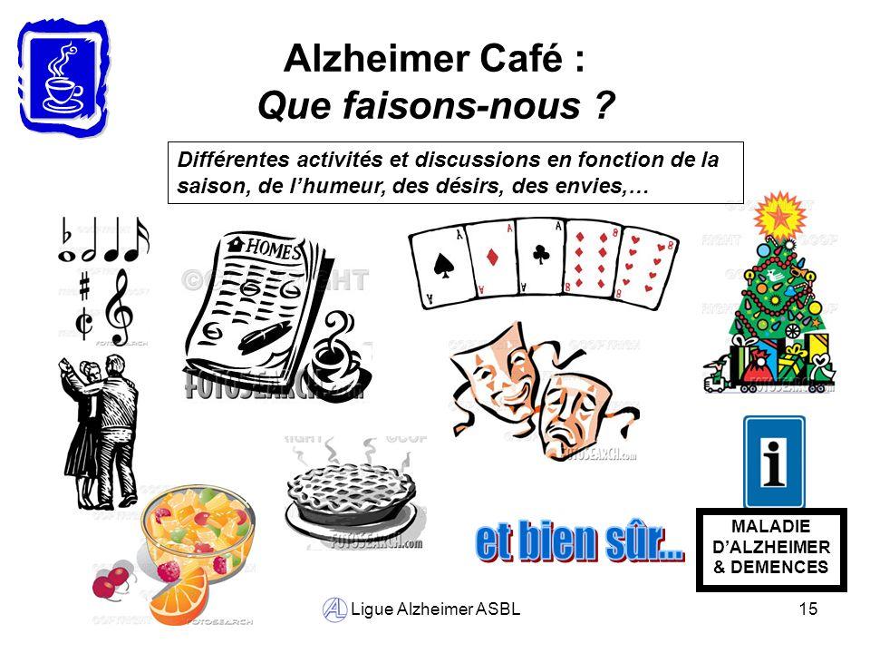 Alzheimer Café : Que faisons-nous