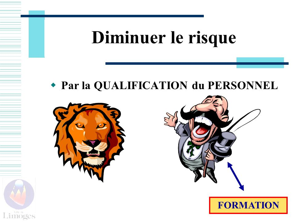 Par la QUALIFICATION du PERSONNEL