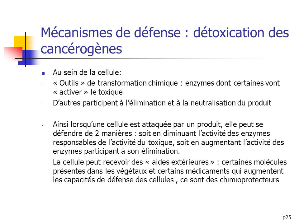 Mécanismes de défense : détoxication des cancérogènes