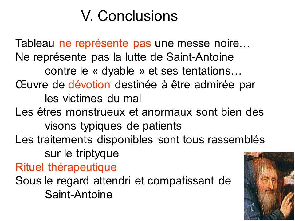 V. Conclusions Tableau ne représente pas une messe noire…