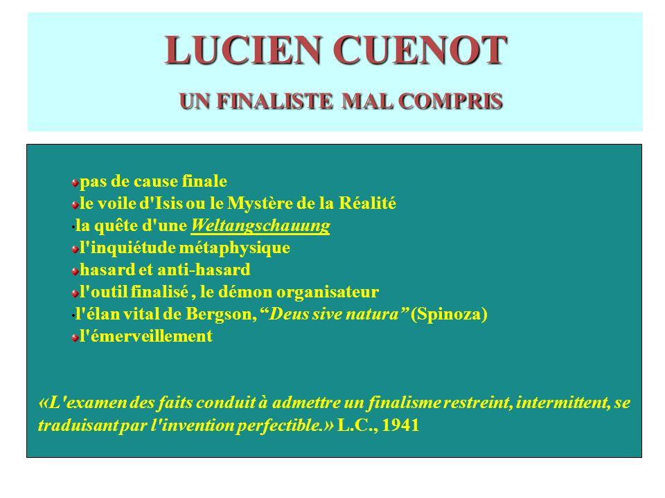 LUCIEN CUENOT UN FINALISTE MAL COMPRIS