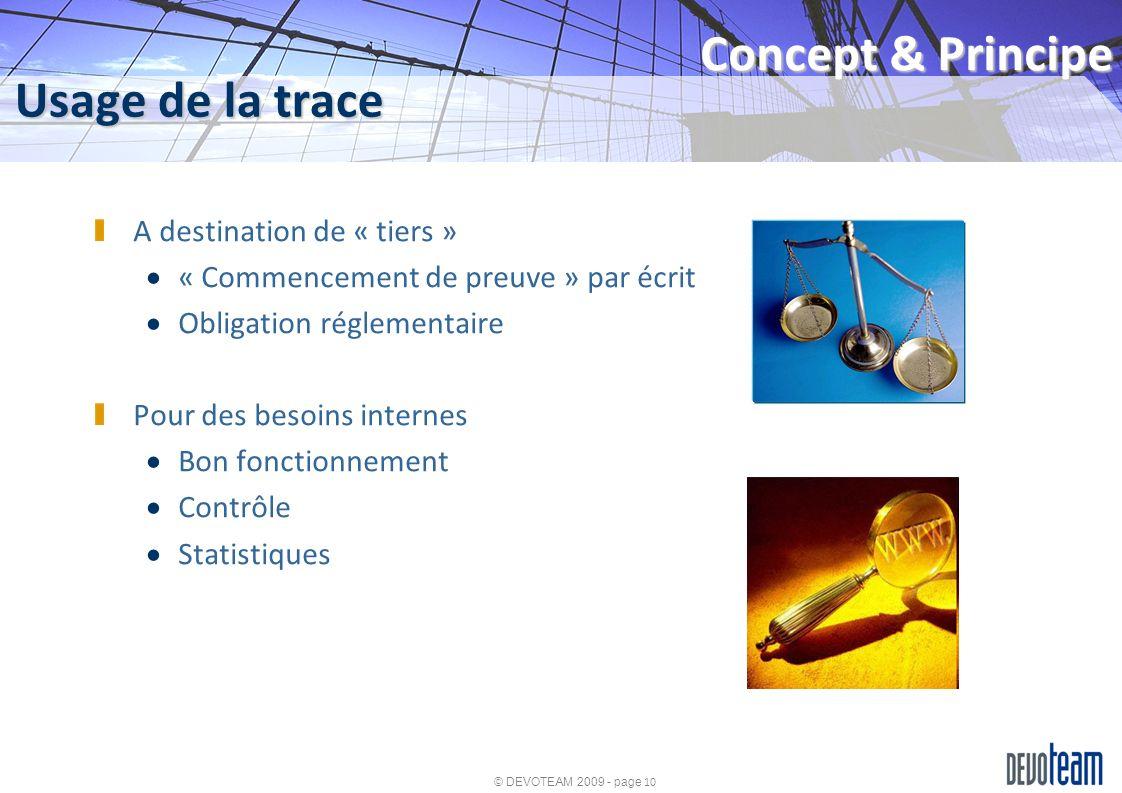 Concept & Principe Usage de la trace A destination de « tiers »