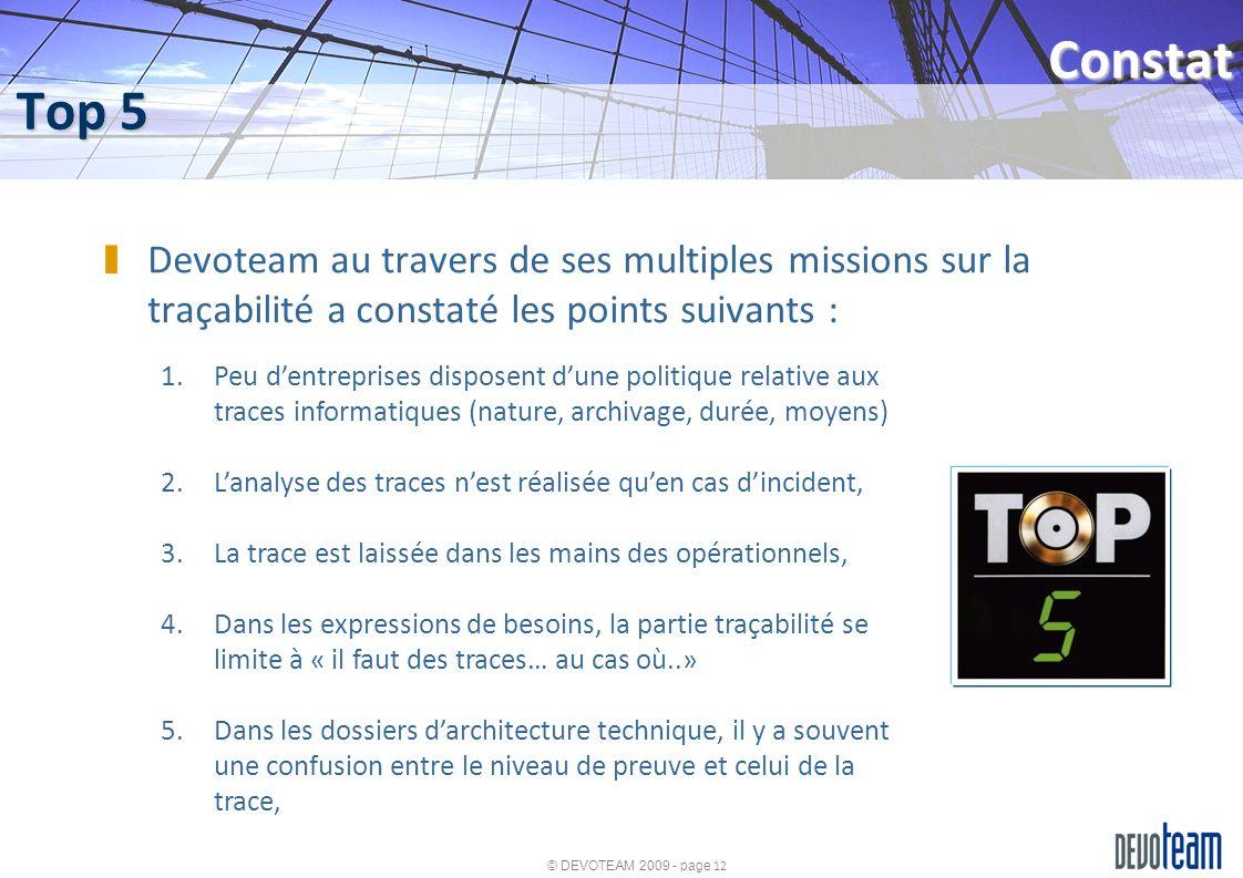 Constat Top 5. Devoteam au travers de ses multiples missions sur la traçabilité a constaté les points suivants :