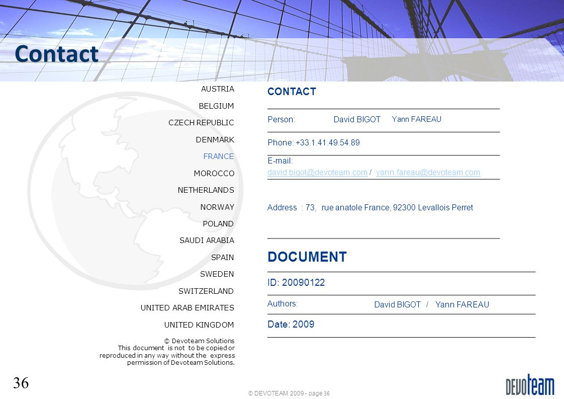 Contact DOCUMENT David BIGOT / Yann FAREAU CONTACT ID: 20090122