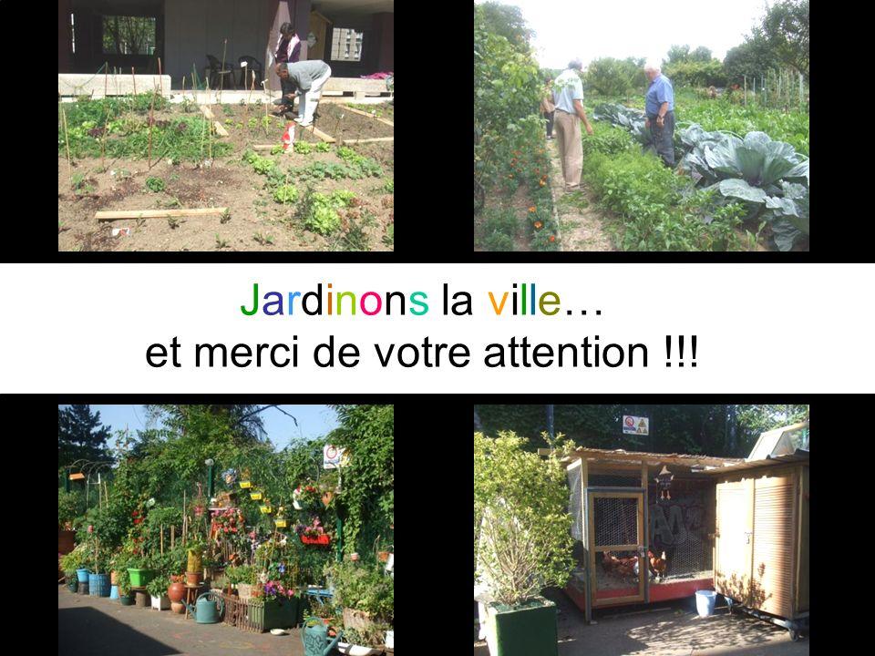 Jardinons la ville… et merci de votre attention !!!