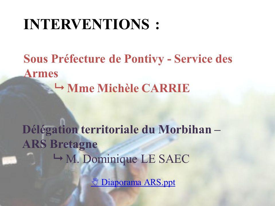 INTERVENTIONS : Sous Préfecture de Pontivy - Service des Armes