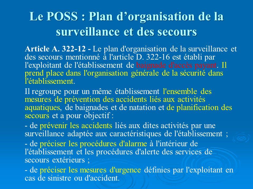 Le POSS : Plan d'organisation de la surveillance et des secours