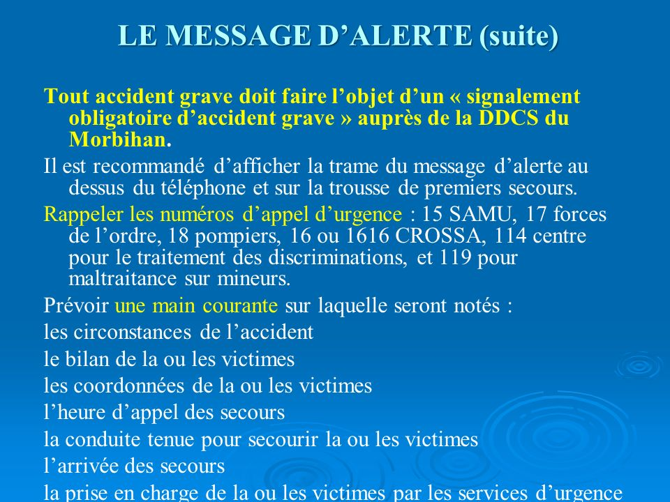 LE MESSAGE D'ALERTE (suite)