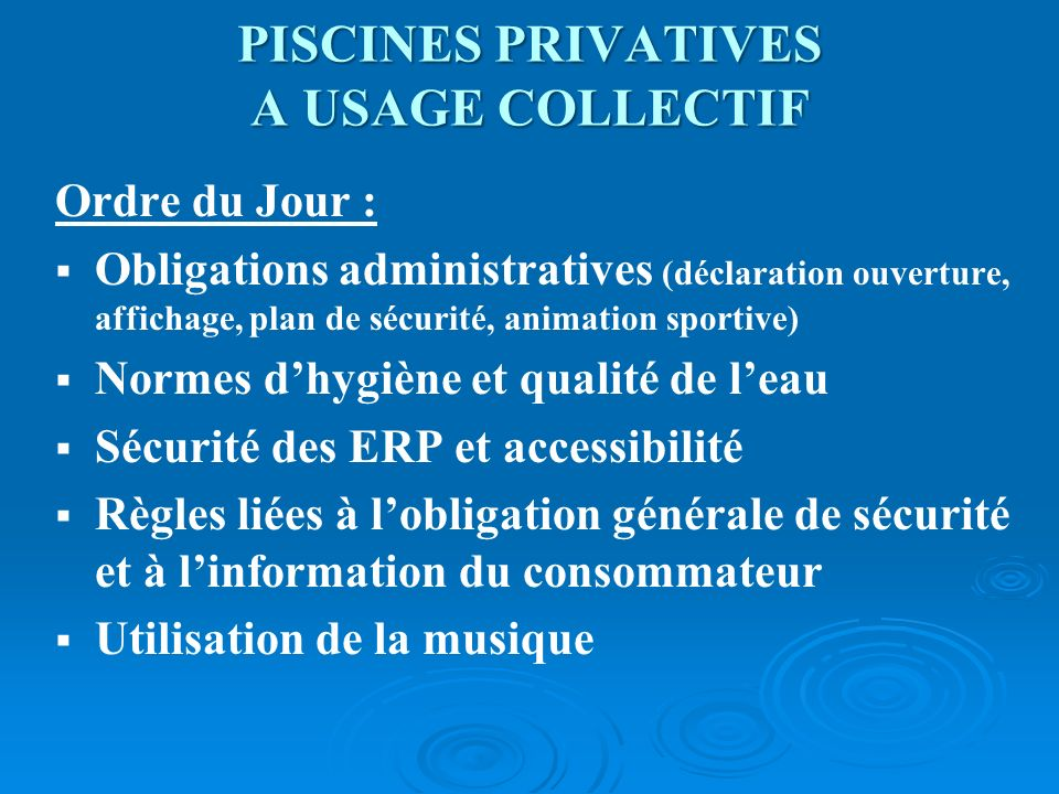 PISCINES PRIVATIVES A USAGE COLLECTIF