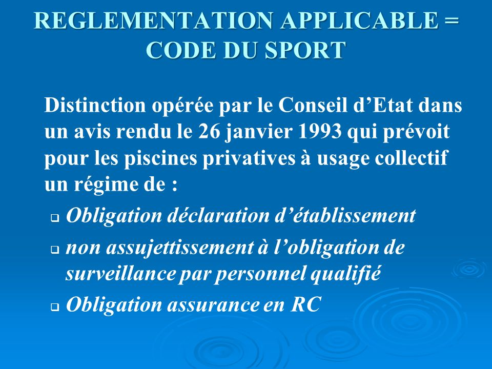 REGLEMENTATION APPLICABLE = CODE DU SPORT