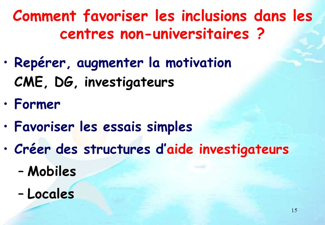 Comment favoriser les inclusions dans les centres non-universitaires