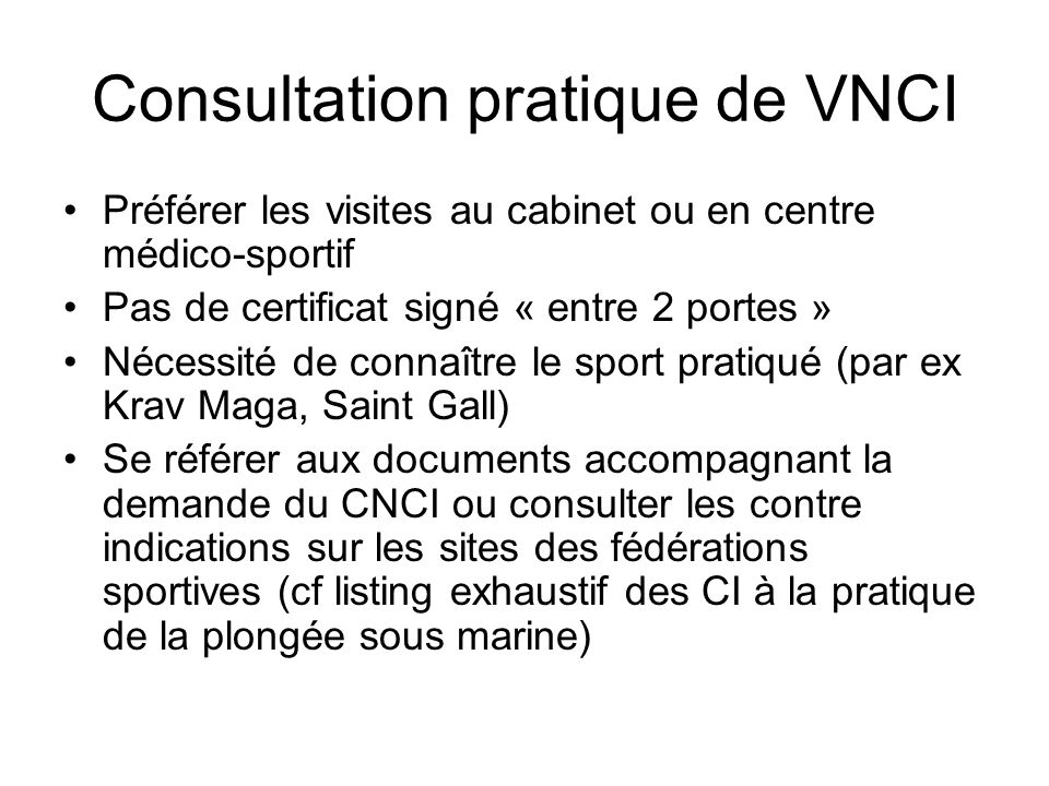 Consultation pratique de VNCI